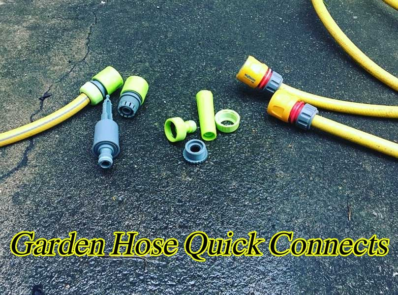 Best Garden Hose Quick Connects